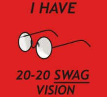 I HAVE 20-20 SWAG VISION One Piece - Short Sleeve
