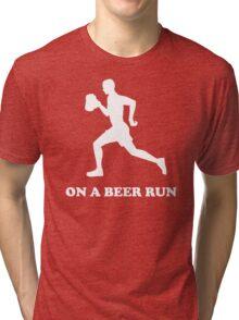 On a Beer Run Tri-blend T-Shirt