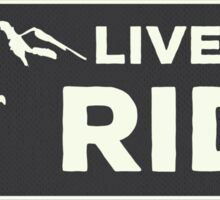 Snowboarding - Live to Ride Sticker