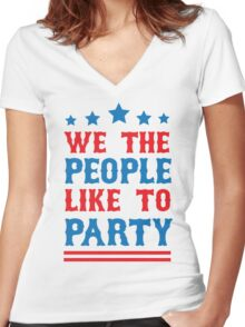 We the People Like to Party Women's Fitted V-Neck T-Shirt