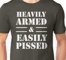 Heavily Armed & Easily Pissed Unisex T-Shirt