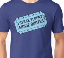 I Speak Fluent Movie Quotes Unisex T-Shirt