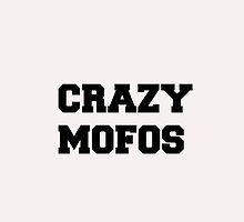 CRAZY MOFOS by lulies