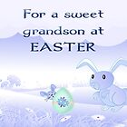 For A Sweet Grandson at Easter by Vickie Emms