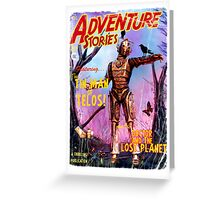 Adventure Stories The Tin Man of Telos Greeting Card