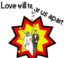 Love Will Tear Us Apart (The Wedding) by JoelCortez