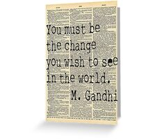 Be The Change You Want To Be Inspirational Note Cards Greeting Card