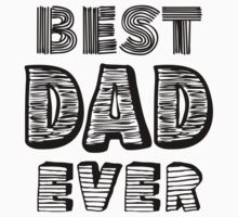 Best Dad Ever Nr. 02 - Text Art by silvianeto