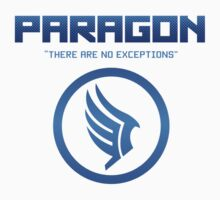 "Paragon - ""There are no exceptions."" by bleachedink"