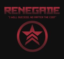 "Renegade - ""I will succeed, no matter the cost."" Kids Clothes"