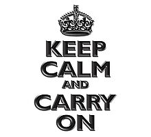 Keep Calm & Carry On - Be British! (Chisel) UK by TOM HILL - Designer