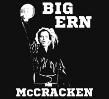 """Big Ern"" Ernie McCracken … Kingpin by OliveB"