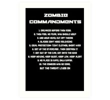 The Zombie Commandments (No Blood) Art Print