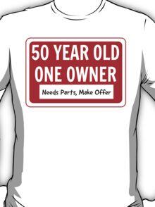 50 - Needs Work, Make Offer T-Shirt