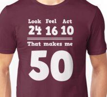 50 - Age Equation  Unisex T-Shirt