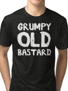 Grumpy Old Bastard Tri-blend T-Shirt
