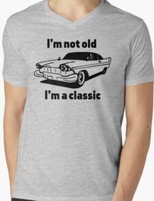 I'm Not Old, I'm a Classic Mens V-Neck T-Shirt