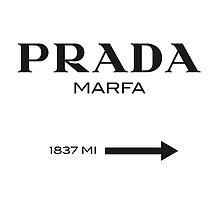 Prada Marfa Sign by Emilyn Frohn