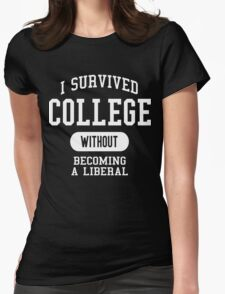 Conservative Humor - I Survived College Womens Fitted T-Shirt