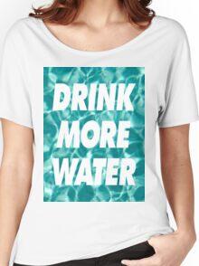 DRINK MORE WATER ( ILoveMakonnen )  Women's Relaxed Fit T-Shirt