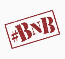 #BNB by murder101