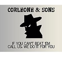 Corleone & Sons - If you can't beat them Photographic Print