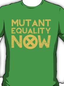X-Men Mutant Equality NOW T-shirt T-Shirt