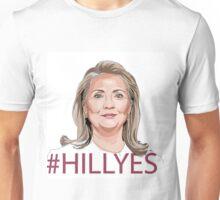 #HILLYES Hillary 2016 Unisex T-Shirt