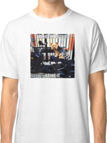 Bring The Ruckus BOY! Classic T-Shirt