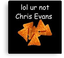 """lol ur not chris evans"" Canvas Print"
