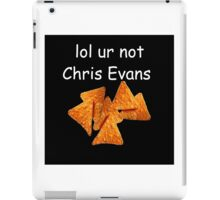 """lol ur not chris evans"" iPad Case/Skin"