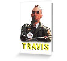 Travis Bickle Greeting Card