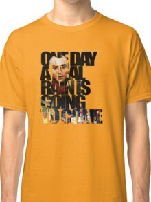 Taxi Driver - Quote Classic T-Shirt
