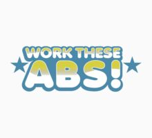 WORK these ABS by jazzydevil