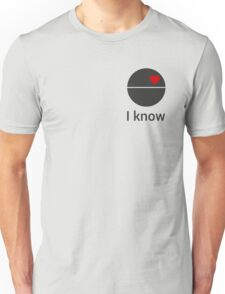 I know (death star) Unisex T-Shirt