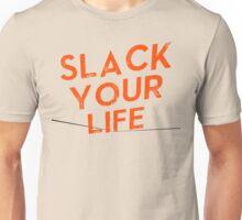 Slack your life (Red) Unisex T-Shirt
