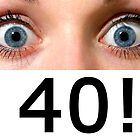 OMG I'm 40! by Vincent Abbey