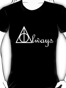 Always - Harry Potter  T-Shirt