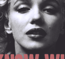 Marilyn Monroe - 'I Know Who Killed Me'  Sticker
