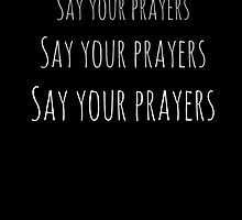 Say Your Prayers Thin by musicalphan