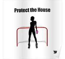 Protect The House Poster