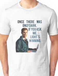 If You Ask Me, Light's Winning - True Detective Unisex T-Shirt