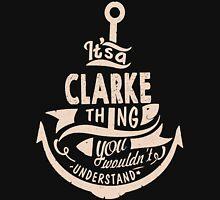 It's a CLARKE shirt Unisex T-Shirt