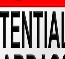 Caution Potentially Embarrassing Sticker