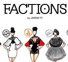 FACTIONS by FIERCELYJAYSIE