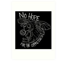 No Hope Art Print