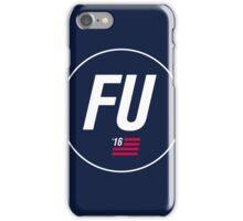FU '16 iPhone Case/Skin