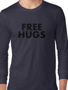 Free Hugs (Black Text) Long Sleeve T-Shirt