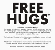 Free Hugs* (Terms and Conditions) (Black Text) by MentalBlank