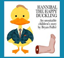 Hannibal the Happy Duckling (card) by redscharlach